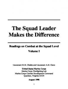 The Squad Leader Makes the Difference. Readings on Combat at the Squad Level Volume I
