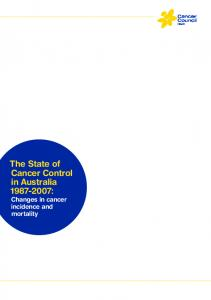 The State of Cancer Control in Australia : Changes in cancer incidence and mortality