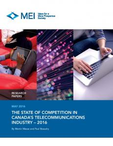 THE STATE OF COMPETITION IN CANADA S TELECOMMUNICATIONS INDUSTRY 2016