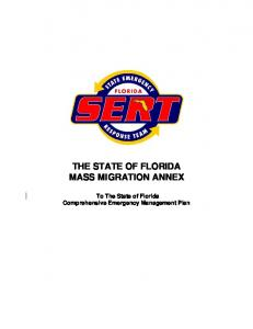 THE STATE OF FLORIDA MASS MIGRATION ANNEX. To The State of Florida Comprehensive Emergency Management Plan
