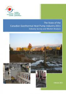 The State of the Canadian Geothermal Heat Pump Industry 2011 Industry Survey and Market Analysis