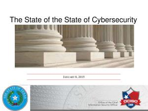The State of the State of Cybersecurity JANUARY 8, 2015