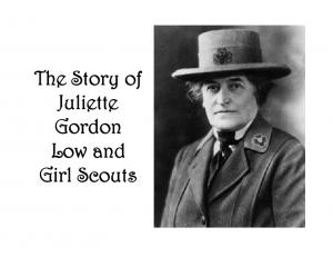 The Story of Juliette Gordon Low and Girl Scouts