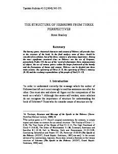 THE STRUCTURE OF HEBREWS FROM THREE PERSPECTIVES