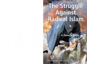 The Struggle Against Radical Islam. A Donor s Guide