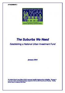 The Suburbs We Need. Establishing a National Urban Investment Fund. January 2012