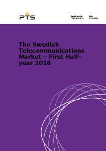The Swedish Telecommunications Market First Halfyear