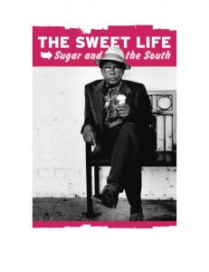 The Sweet Life: Sugar and the South