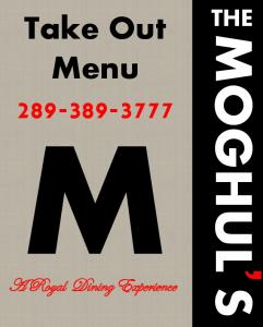 THE. Take Out Menu MOGHUL S. A Royal Dining Experience