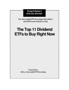 The Top 11 Dividend ETFs to Buy Right Now