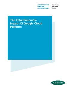 The Total Economic Impact Of Google Cloud Platform