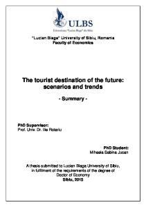 The tourist destination of the future: scenarios and trends