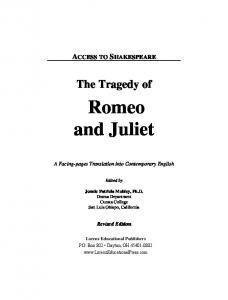 The Tragedy of. Romeo and Juliet. A Facing-pages Translation into Contemporary English. Edited by