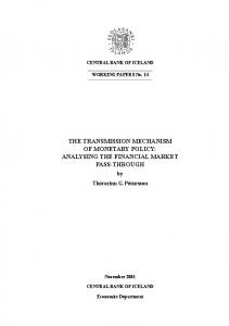 THE TRANSMISSION MECHANISM OF MONETARY POLICY: ANALYSING THE FINANCIAL MARKET PASS-THROUGH