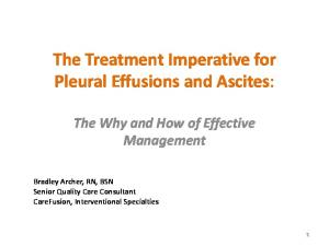 The Treatment Imperative for Pleural Effusions and Ascites: