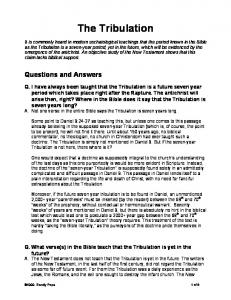 The Tribulation. Questions and Answers
