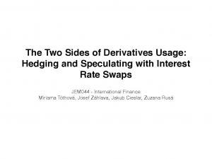 The Two Sides of Derivatives Usage: Hedging and Speculating with Interest Rate Swaps