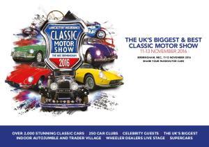 THE UK S BIGGEST & BEST CLASSIC MOTOR SHOW