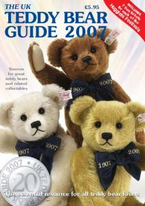 THE UK. The essential resource for all teddy bear lovers 5.95 TEDDY BEAR GUIDE Sources for great teddy bears and related collectables
