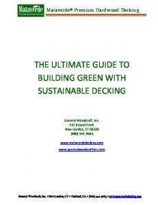 THE ULTIMATE GUIDE TO BUILDING GREEN WITH SUSTAINABLE DECKING