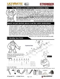 The Ultimate Lock 3000 Series Installation Guide. Before we get started, please read the entire instructions