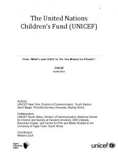 The United Nations Children s Fund (UNICEF)