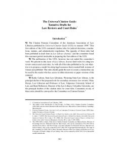 The Universal Citation Guide: Tentative Drafts for Law Reviews and Court Rules *