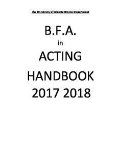 The University of Alberta Drama Department B.F.A. ACTING HANDBOOK