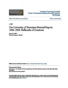 The University of Tennessee Biennial Report, : Hallmarks of Greatness