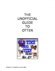THE UNOFFICIAL GUIDE TO OTTER