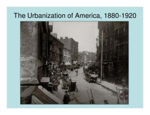 The Urbanization of America,