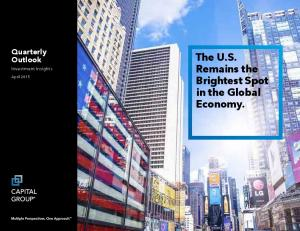 The U.S. Remains the Brightest Spot in the Global Economy
