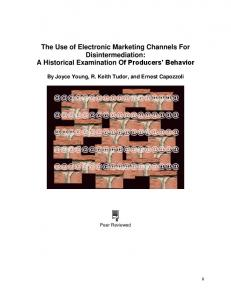 The Use of Electronic Marketing Channels For Disintermediation: A Historical Examination Of Producers Behavior
