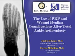 The Use of PRP and Wound Healing Complications After Total Ankle Arthroplasty