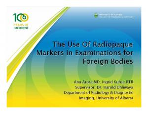 The Use Of Radiopaque Markers in Examinations for Foreign Bodies