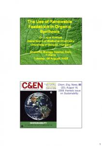 The Use of Renewable Feedstock in Organic Synthesis