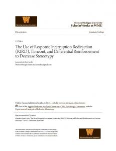 The Use of Response Interruption Redirection (RIRD), Timeout, and Differential Reinforoement to Decrease Stereotypy