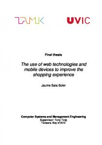 The use of web technologies and mobile devices to improve the shopping experience