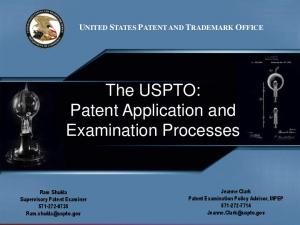 The USPTO: Patent Application and Examination Processes