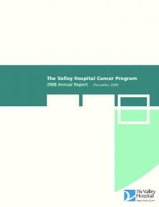 The Valley Hospital Cancer Program Annual Report December 2009