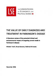 THE VALUE OF EARLY DIAGNOSIS AND TREATMENT IN PARKINSON S DISEASE