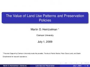 The Value of Land Use Patterns and Preservation Policies