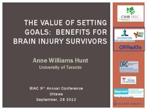 THE VALUE OF SETTING GOALS: BENEFITS FOR BRAIN INJURY SURVIVORS