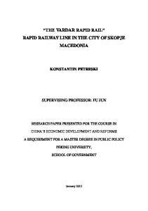 THE VARDAR RAPID RAIL RAPID RAILWAY LINE IN THE CITY OF SKOPJE MACEDONIA