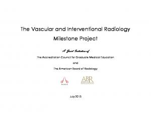 The Vascular and Interventional Radiology Milestone Project