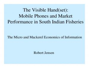 The Visible Hand(set): Mobile Phones and Market Performance in South Indian Fisheries