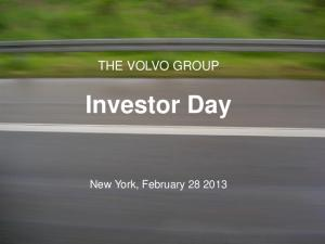 THE VOLVO GROUP. Investor Day. New York, February Volvo Group Headquarters