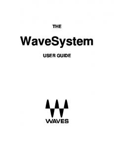 THE. WaveSystem USER GUIDE