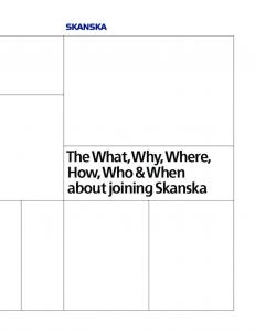 The What, Why, Where, How, Who & When about joining Skanska