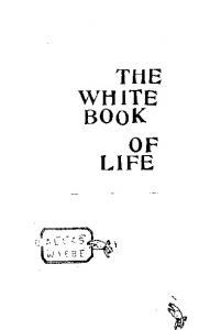 THE WHITE BOOK OF LIFE